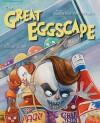 The Great Eggscape - Susan Glass, Cornelius Van Wright