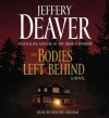 The Bodies Left Behind (Audio) - Holter Graham, Jeffery Deaver