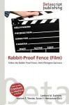 Rabbit-Proof Fence (Film) - Lambert M. Surhone, Susan F. Marseken