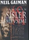 Sandman - Sisler Mevsimi - Matt Wagner, Dick Giordano, George Pratt, Neil Gaiman
