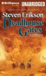 Deadhouse Gates (Malazan Book of the Fallen Series) - Steven Erikson