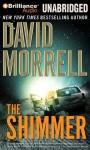 The Shimmer. (Digital Audio) - David Morrell