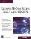 Ultimate 3D Game Engine Design & Architecture (Charles River Media Game Development) - Allen Sherrod