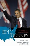 Epic Journey - James W. Ceaser, Andrew E. Busch, John Pitney