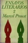Ensayos Literarios (#2) - Marcel Proust