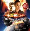 Doctor Who: The Story of Martha (BBC Audio) - Dan Abnett, Freema Agyeman