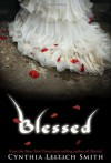Blessed - Cynthia Leitich Smith