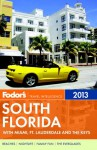 Fodor's South Florida, 4th Edition: The Guide for All Budgets, Where to Stay, Eat, and Explore On and Off the Beaten Path (paperback) - Fodor's Travel Publications Inc.