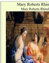 Mary Roberts Rinehart - Mary Roberts Rinehart