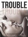 Trouble - Samantha Towle, Tatiana Sokolov, Sean Crisden