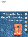 Taking the Fear Out of Economics - John Curran