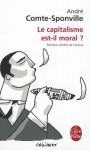 Le capitalisme est-il moral? - André Comte-Sponville, Sponville Comte