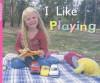 I Like Playing - Rigby