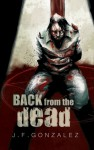Back From The Dead - J.F. Gonzalez