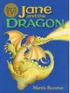 Jane and the Dragon - Martin Baynton