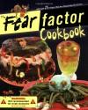 The Fear Factor Cookbook - Beverly Lynn Bennett, Siobhan Ciminera