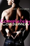 Completely Consumed - Lucy Covington