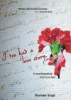 I Too Had A Love Story.. - Ravinder Singh
