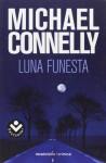 Luna Funesta - Michael Connelly