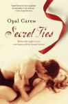 Secret Ties Secret Ties - Opal Carew