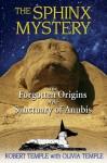 The Sphinx Mystery - Robert K.G. Temple, Olivia Temple