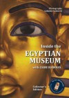 Inside the Egyptian Museum with Zahi Hawass: Collector's Edition - Zahi A. Hawass, Sandro Vannini