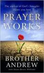 Prayer Works - Brother Andrew