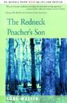 The Redneck Poacher's Son - Luke Wallin