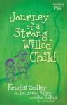 Journey of a Strong-Willed Child - Kendra Smiley