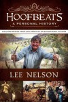 Hoofbeats: The True Life Story of an Exceptional Author - Lee Nelson