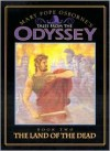 The Land of the Dead (Tales from the Odyssey: Book #2) - Mary Pope Osborne, TR
