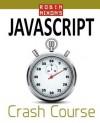 Robin Nixon's JavaScript Crash Course: Learn JavaScript in 14 Easy Lessons - Robin Nixon