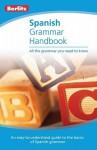 Spanish Grammar Handbook - Berlitz Publishing Company, Berlitz Publishing Company