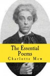 The Essential Poems - Charlotte Mew, Hannah Wilson