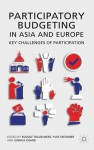 Participatory Budgeting in Asia and Europe: Key Challenges of Participation - Rudolf Traub-Merz, Yves Sintomer, Junhua Zhang, Carsten Herzberg