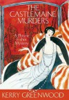 The Castlemaine Murders: Phryne Fisher's Murder Mysteries 13 (Miss Fisher's Murder Mysteries) - Kerry Greenwood
