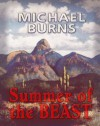 SUMMER OF THE BEAST - Michael Burns