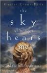 The Sky Always Hears Me - Kirstin Cronn-Mills