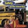 Safety on the School Bus - Lucia Raatma
