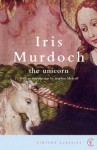 The Unicorn (Vintage Classics) - Iris Murdoch