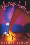 The Magic Touch: 2a Novel - Rachel Simon