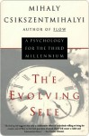The Evolving Self - Mihaly Csikszentmihalyi