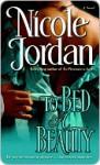 To Bed a Beauty (Courtship Wars #2) - Nicole Jordan