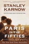 Paris in the Fifties - Stanley Karnow