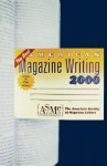 The Best American Magazine Writing 2000 - American Society of Magazine Editors, Clay Felker