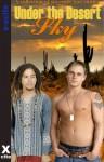 Under the Desert Sky - Lucas Steele, Josephine Myles, Patrick Myers, Zee Kensington, Michael Bracken, Tabitha Rayne, Landon Dixon