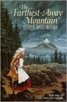 The Farthest-Away Mountain - Lynne Reid Banks