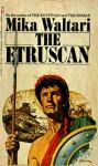 The Etruscan - Mika Waltari