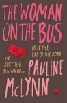The Woman On The Bus - Pauline McLynn