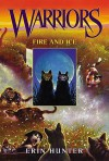 Fire and Ice (Warriors Series #2) - Erin Hunter